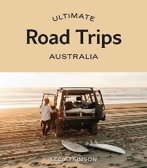 Ultimate Road Trips Australia