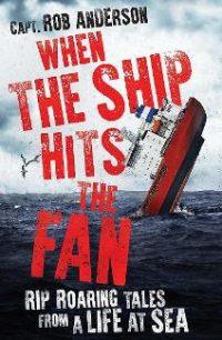 When the Ship Hits the Fan