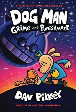 Dog Man Grime and Punishment