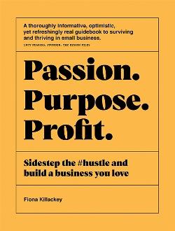 Passion. Purpose. Profit.